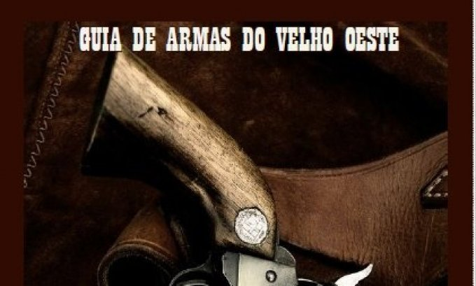 Guia de Armas do Velho Oeste Savage Worlds